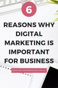 6 Reasons Why Digital Marketing is Important for Businesses