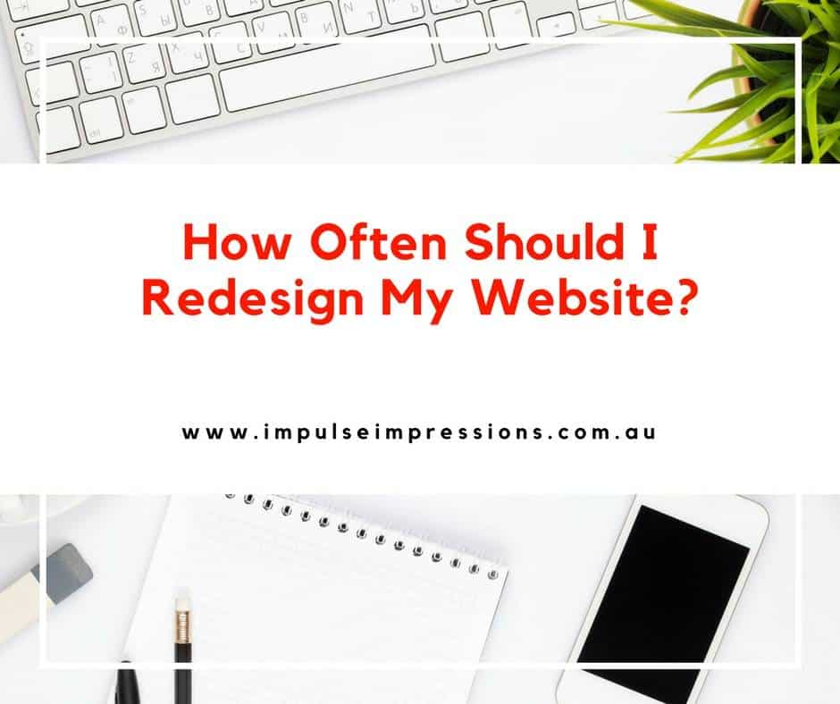 How Often Should I Redesign My Website