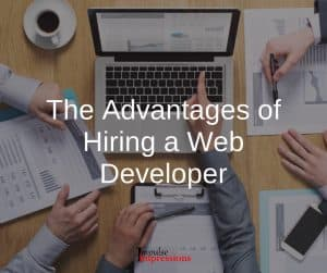 The Advantages of Hiring a Web Developer